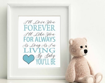 I'll Love You Forever, Christmas gift baby, Nursery Wall Art Printable, Nursery Art, Kids Wall Art, Boy Nursery Print, Nursery Decor