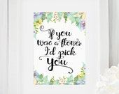 Flower Print- Inspirational Quote- Garden Art- Typography Print- Garden Prints- Home Decor- Instant Download- Digital Print- Wall Art