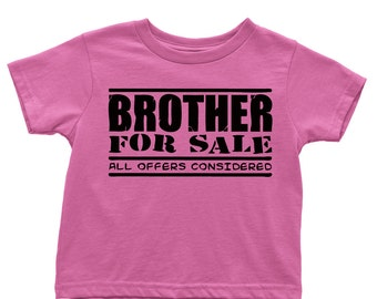 Brother for Sale: All offers considered kid's t-shirt
