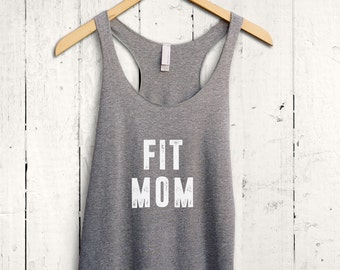 Fit Mom Tank Top, Womens Fitness Tank Top, Gym Tank Top, Womens Tank Top, Mom Shirt, Womens Gym Shirt, Funny Mom Shirt, Mom Bod