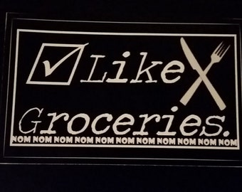 Like Groceries Sticker, NOM NOM NOM