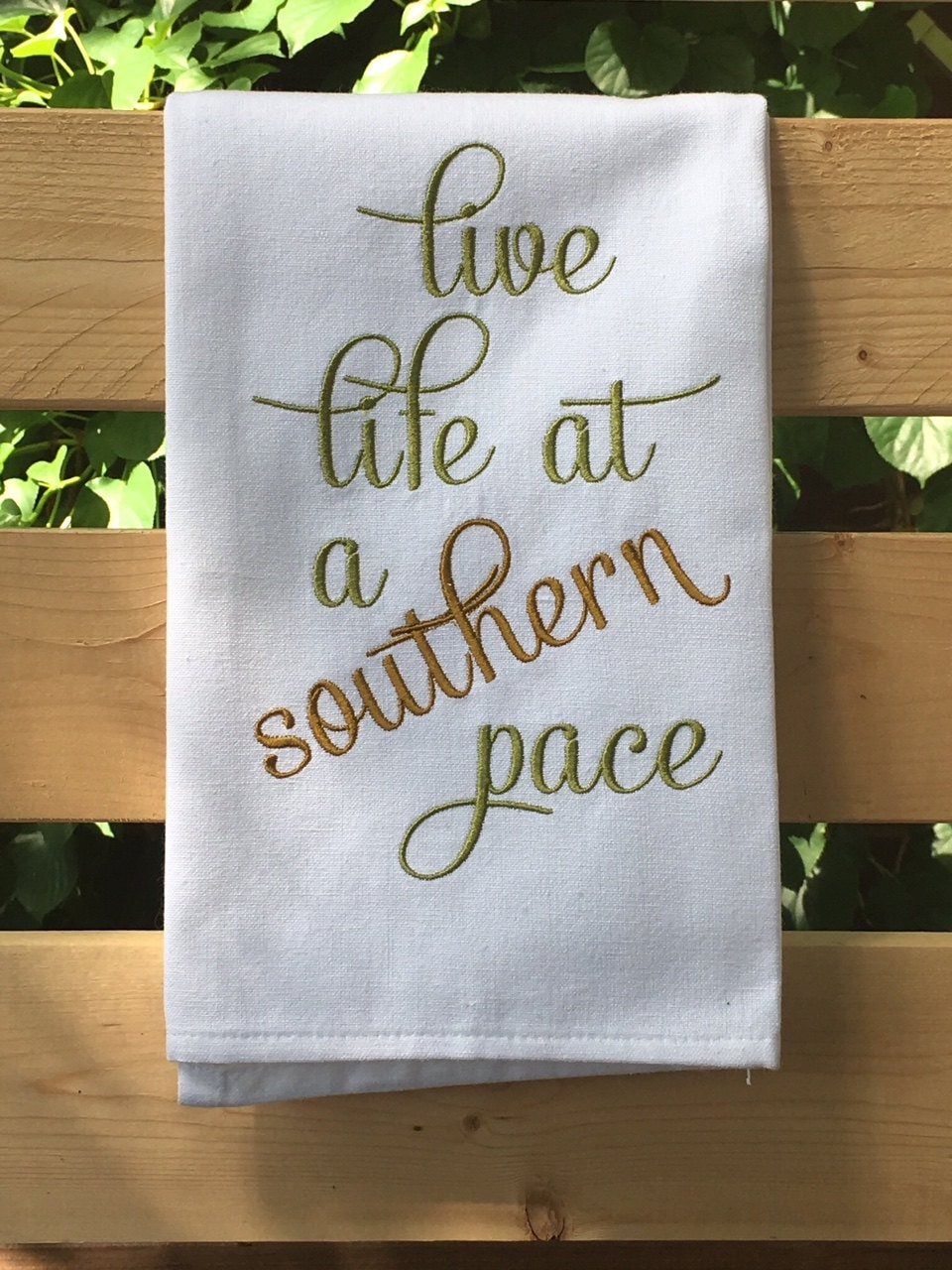 southern live life at a southern pace kitchen dish towel