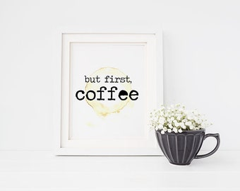 """PRINTABLE Art """"But first COFFEE"""" Coffee Ring Sign, Kitchen Office Decor, Black and White, Quote Word Art Typewriter Writers Teachers Print"""