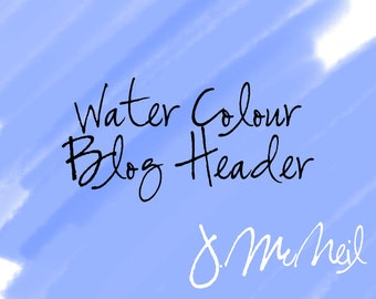 Water Color Blog Header!