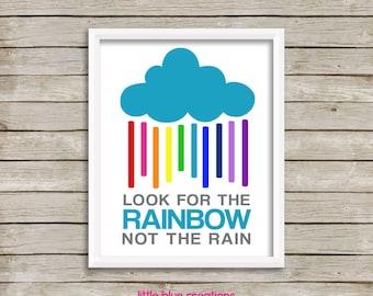 Look For the Rainbow, Not the Rain - 8x10 print