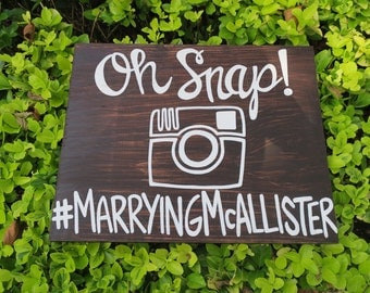 Wood Hashtag Sign: Oh Snap (Custom Made)