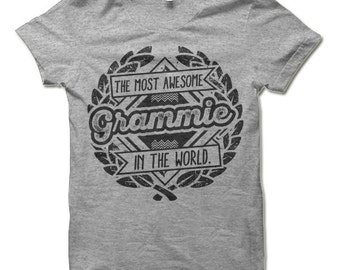 Grandma Gifts. The Most Awesome Grammie In The World T-Shirt. Funny Gift for Grammie Shirt. Gifts for Grandma.