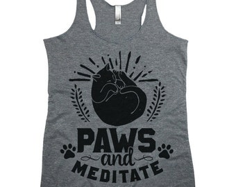 Yoga Tank. Paws And Meditate. Fun Yoga Tops. Racerback Tanks for Women. Yoga Clothing.