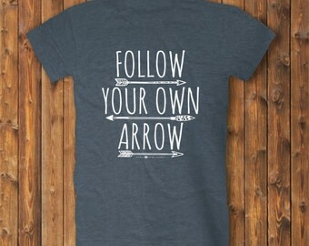 Follow Your Own Arrow