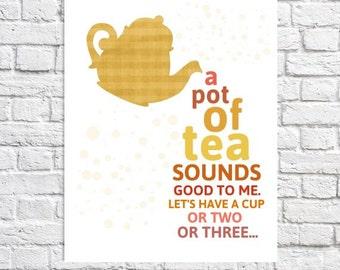 Tea Art Tea Drinker Gift Teapot Art Tea Pot Decor Tea Time Sign Tea Quote Tea Decor Kitchen Wall Art Tea For Two Saying Typographic Print