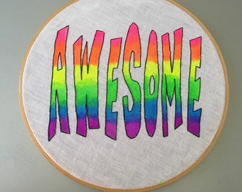 Awesome - hand lettered, painted and embroidered wall hanging