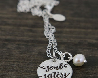 Soul Sisters handstamped Calligraphy Necklace