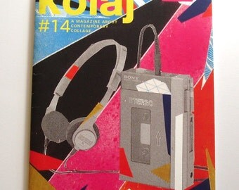 Kolaj, issue #14 a magazine about contemporary collage, made in Canada, 2015