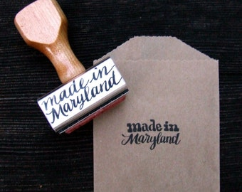 Made in Maryland Stamp, made in your STATE Stamps, Rubber Stamps, Hand Lettered Calligraphy Stamp, Paper Packaging Stamp
