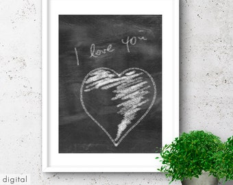 Chalkboard Style Heart Print I Love You Quote Black & White Minimalist Valentine's Greetings Typography Poster Love Sign Printable Wall Art
