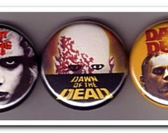 Dead Trilogy Badges Buttons Pins Night of the Living Dead Films / Zombies / Zombie / Apocalypse