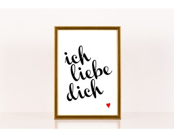 ich liebe dich, I love you in German, Encouragement, Downloadable Print, Instant Download, Printable Love Quote, Romance, Valentines Day