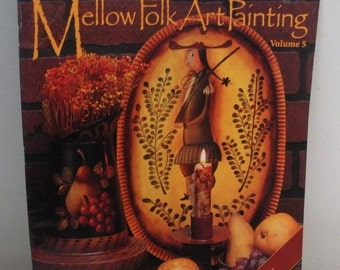 Mellow Folk Art Painting Book Volume 5 - Mary Jane Todd