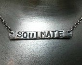 Soulmate Hand Stamped Bar Necklace