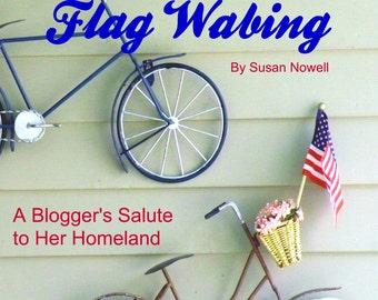 e-Book  FLAG WAVING: A Blogger's Salute to Her Homeland