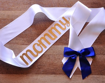 Mommy to Be Sash for Royal Prince Baby Shower.  Handcrafted in 2-3 Business Days.