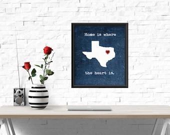 UNFRAMED Texas decor, Texas print, Home is where the heart is quote, texas heart print, texas wall art, wall decor, home decor, Texas