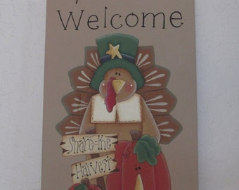 Wooden Welcome Turkey Sign, Wooden Thanksgiving Sign, Share the Harvest Sign, Turkey