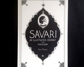 SAVARI – an illustrated journey through Iran & India (travelbook)