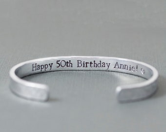 50th Birthday Gift - Personalized Jewelry - Best Friend Birthday Gift - Custom Message - Engraved Bracelet for Women - Hand Stamped Cuff