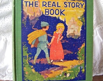 Vintage The Real Story Book 1927 Colorful Illustrations Classic Children's Stories Peter Rabbit Gingerbread Man Homeschool