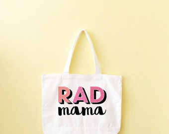 Best Mama Friend Gift, Mom Gift, Gift For Her, Girlfriend Tote, Tote Bag, Grocery Tote, Rad Mama Tote, Sturdy, Heavyweight Canvas Tote