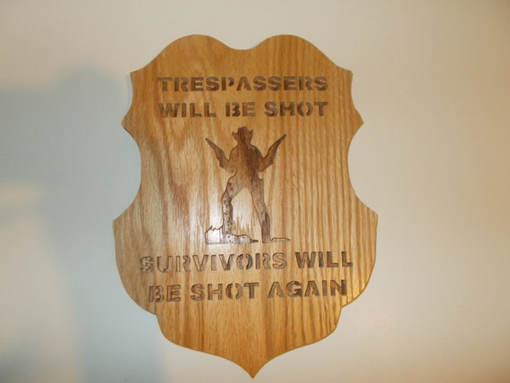 Trespassers will be shot survivors will be shot again wall for Home decor survivor 5