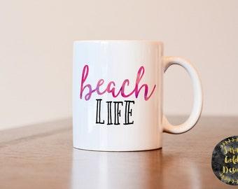 Beach life mug, beach mug, beach coffee mug, housewarming gift, beach house mug, coffee mug, beach house coffee mug, beach life