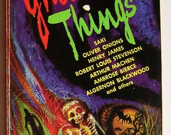 Ghosts and Things - Eleven Weird Tales of the Ghostly and Supernatural - Story Collection by Various Authors