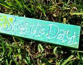Seas the Day wooden beach sign