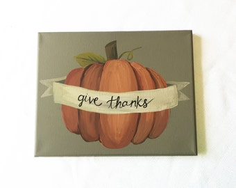 Pumpkin Give Thanks painting, give thanks sign, fall art, #KE3859