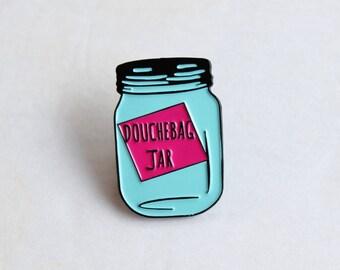 "Douchebag Jar Lapel Pin - 1.25"" soft enamel, Schmidt"
