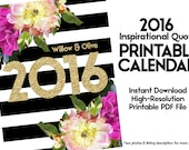 Printable Calendar 2016, Inspirational Quote Calendar, Monthly Yearly Calendar, DIY Printable Calendar, Digital Instant Download PDF