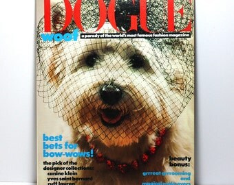 Dogue Magazine, Vogue Magazine Parody, Fashion Magazine for Dogs, 1986 Classic Collectible Magazine
