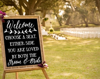 Wedding Welcome Decal, Loved by Both Groom And Bride, Choose a Seat Ceremony DECAL/Sticker ONLY,  DIY Bride Craft, Chalkboard Writing Decal