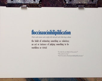 This Poster is Crap - floccinaucinihilipilification Limited Edition letterpress print