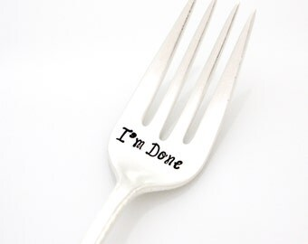 I'm Done stamped fork. Retirement Gifts for women. Handstamped Silverware, Teacher Retirement Party Decoration. By Milk & Honey.