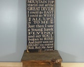 PLEASE HOLD for KRISSY - Bob Seger Lyric sign, quote from Roll Me Away, Rustic Hand Painted Distressed Sign