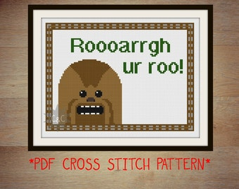 Star Wars Chewbacca quote cross stitch sampler pattern