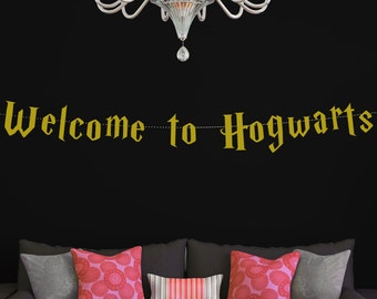 Banners / Harry Potter Inspired Welcome to Hogwarts Banner / Hogwarts Banner / Harry Potter Banner / Harry Potter Decorations