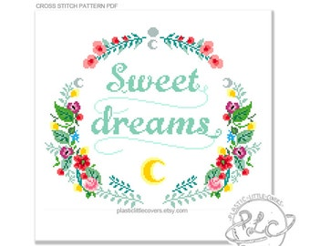 Sweet dreams. Modern Floral Nursery Cross Stitch Pattern. Digital Download PDF.