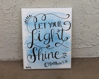 Blue Watercolor Bible Verse // Matthew 5:16 // 11x14 inch canvas // MADE TO ORDER