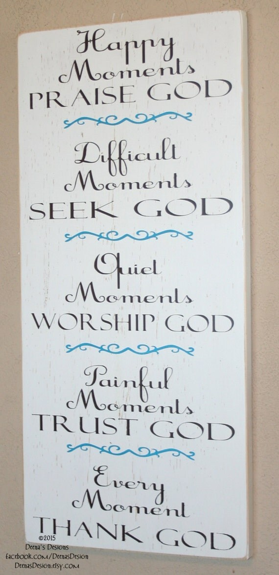 Inspirational Signs, Distressed Wall Art, Custom Wood Sign, Religious Sign, Moments - Every Moment Thank God