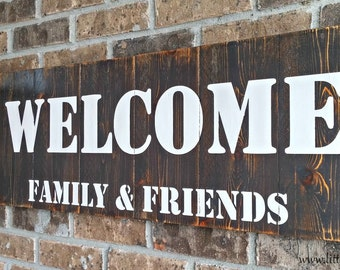 Welcome Signs | Front Porch Decor | Wood Welcome Sign | Front Porch Signs | Welcome Friends Family | Custom Wooden Signs | Outdoor Sign