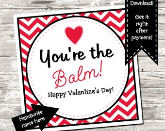 INSTANT DOWNLOAD Valentine You're The Balm Red Chevron Square Tag Digital Printable